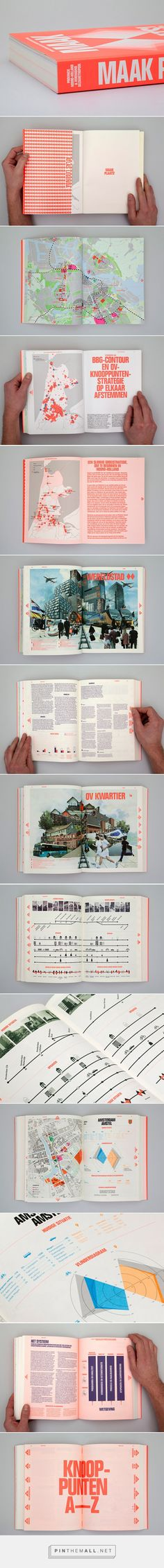 Maak Plaats: Editorial Design by Florian Mewes & Alfons Hooikaas | Inspiration Grid | Design Inspiration... - a grouped images picture - Pin Them All