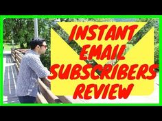 Instant Email Subscribers Review
