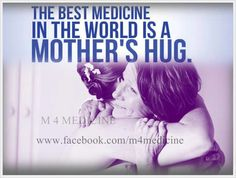 Mothers hug Proverbs, Hug, Mothers, Medicine, Good Things, Words, Memes, Quotes, Quotations