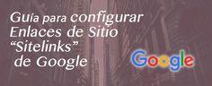 """La guía definitiva para configurar Google Sitelinks """"Enlaces de Sitio"""" – Fácil WebPro #seo #wordpress #google"""