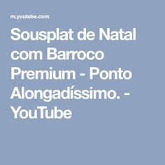 Sousplat de Natal com Barroco Premium - Ponto Alongadíssimo. - YouTube