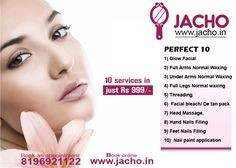 #JachoOffer 10 beauty services at home in just Rs 999/-.Visit http://www.jacho.in  for booking or call 8196921122