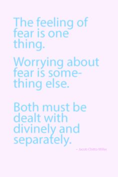 When getting rid of anxiety or fear by offering it to God, deal with one at a time.