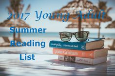 See our hand-picked 2017 Summer Reading List for Young Adults. 12 books for 12 weeks of summer! http://www.compassbookratings.com/summer-2017-reading-list-for-young-adult-readers/