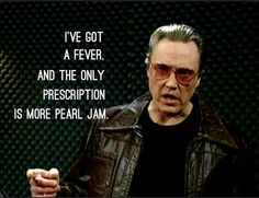 The Only Prescription Is More Pearl Jam