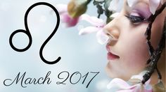 #Leo #March 2017 #Psychic #Tarot Reading Intuitive Life Coaching by White Lo...