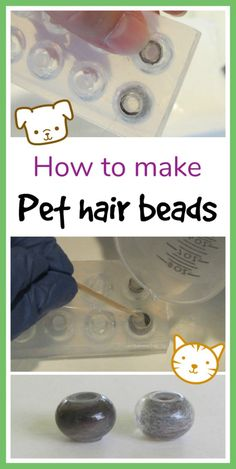 how to make pet hair beads