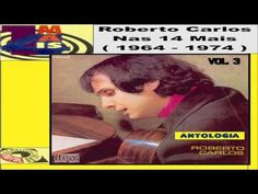 Roberto Carlos   Nas 14 Mais   Antologia 1964 1974 VOL 3