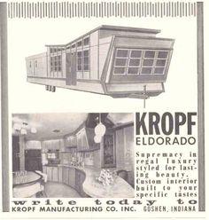 1960 Kropf El Dorado. Check out the roof and huge circular kitchen.