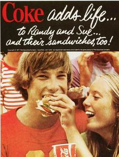 Coke - 1970s ad. Randy and Sue...how ironic...
