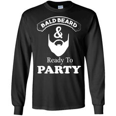 Nice shirt!   Bald Beard Ready To Party T-Shirt Gift For Bearded Man - Long Sleeve Tee   https://sunlighttee.com/product/bald-beard-ready-to-party-t-shirt-gift-for-bearded-man-long-sleeve-tee/  #BaldBeardReadyToPartyTShirtGiftForBeardedManLongSleeveTee  #BaldBeardBeardedTee #BeardTSleeve #ReadyGift #To #Party #T #Shirt #Gift #For #Bearded #Man