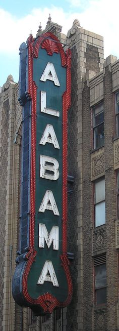 Marquee of the Alabama Theatre on 3rd Avenue North, built in 1927, Birmingham, Alabama, United States, 2012, photograph by Birmingham Landmarks for the Historic Alabama Theatre (photographer unattributed).
