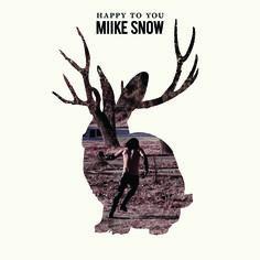 Miike Snow Album Review: Happy To You