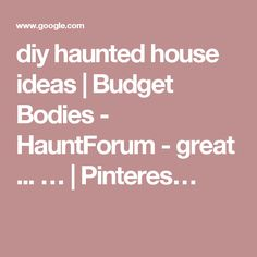 diy haunted house ideas   Budget Bodies - HauntForum - great ... …   Pinteres…