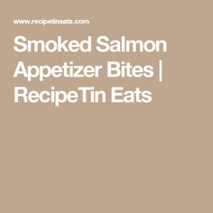This smoked salmon appetizer ticks all my boxes for finger food: it's fast to make loads (no fiddly assembly), it's served at room temperature and can be made ahead. Smoked Salmon Appetizer, My Recipes, Cooking Recipes, Lemon Salmon, Recipetin Eats, Recipe Tin, Piece Of Bread, Cooking Videos, Appetisers
