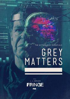 Fringe - The Mythology Essentials - Gray Matters