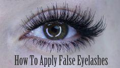 How To Apply of False Eyelashes (Strip Lash, Individuals & Bottom Set)