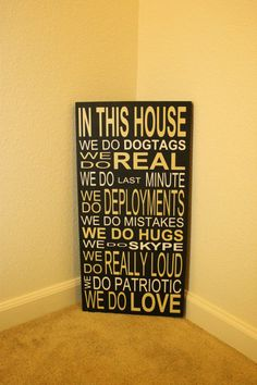 In This House .. Vinyl Sign on Solid wood Customizable, Military, Army, Air Force, Deployment