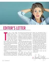 """The first thing I notice throughout this layout is how nicely balanced the photo is with the """"EDITOR'S LETTER"""" text and the large drop letter. Overall the layout is clean and well organized and the Editors signature at the bottom gives the letter a more personal feel.  The three column layout also helps to give the page a more interesting and intriguing design."""