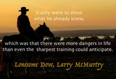 I'm along for the ride with Lonesome Dove!