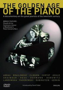 DVD 0440 075 0929 6 ph Philips collections  the golden age of the piano documentary introduced by david dubal bach, beethoven, chopin, clementi, debussy, liszt, mendelssohn, rachmaninoff, schubert, etc. + Beethoven: Piano Concerto No.4 with Arrau Arrau/Cliburn/Cortot/Hess/ Gould/Rubinstein , etc. Int. Release 16 Feb. 2003 1 DVD-Video