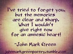 """""""Amnesic Heart"""" -John Mark Green.... I've accepted the fact that you will always have a special place in my heart."""