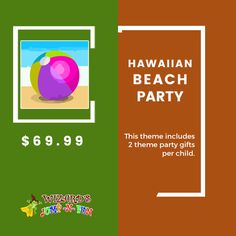 Hawaiian Beach Party This theme includes 2 theme party gifts per child. Themes are priced per child. Let us know how many you would like.  To add in cart click here:https://goo.gl/qlkVVn  #Hawaiian #Party #Kidsparty #Kidsfun #Kidshappy #BeachParty