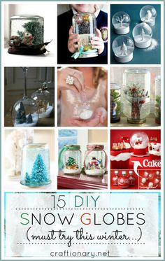15 creative DIY snow globes {Snow globe tutorials}. These snow globes with make your home a winter wonderland.A collection of DIY snow globes with tutorials