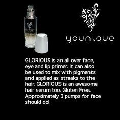 Younique Glorious Primer! The MUST HAVE Face and Eye Primer out there! Order here http://www.youniqueproducts.com/chantelbame