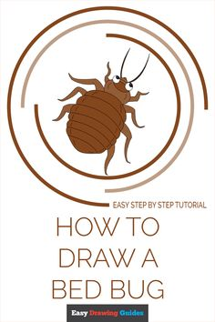 Itchy Rash, Bed Bug Bites, Drawing Tutorials For Kids, Popular Cartoons, Coloring Tutorial, Bed Bugs, Step By Step Drawing, Learn To Draw, Animal Drawings