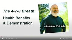 Is it hard for you to relax? Is it challenging to fall asleep at night? You won't want to miss this video! Dr. Andrew Weil will show you how to use The 4-7-8 Breathing Technique.