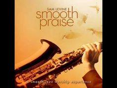 Sam Levine - Friend of God