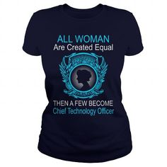 All Woman Are Created Equal Then A Few Become Chief Technical Officer