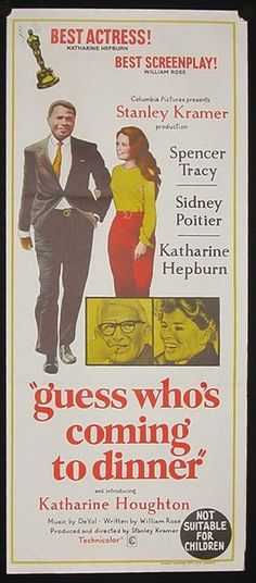 http://www.theartofmovieposters.com/pages/gallery/POITIER/1967_GuessWhosComingToDinner.jpg