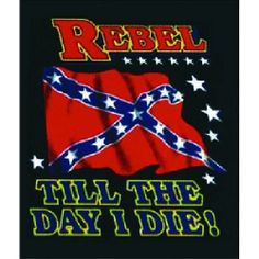 Rebel Till I Die Confederate Flag Queen Size Blanket Southern Heritage, Southern Pride, Southern Style, Country Girl Life, Country Girls, Rebel Flag Tattoos, Queen Size Blanket, Rebel Yell, Flag Art