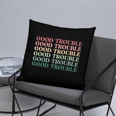 Good Trouble Quotes, Retro Cool Statement / Basic Pillow - 22×22