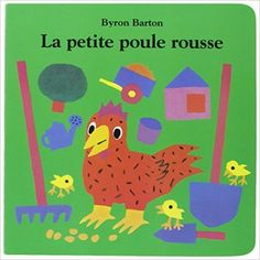 The Little Red Hen by Byron Barton is perfect for enhancing phonemic awareness and developing early literacy. Petite Section, Grande Section, Album Jeunesse, Little Red Hen, French Resources, Flannel Boards, Early Literacy, Ms Gs, Paperback Books