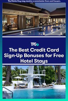 The Best Credit Card Sign-Up Bonuses for Free Hotel Stays