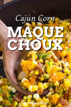 This classic Southern side dish is corn mixed with peppers in bacon grease and flavored with Cajun seasonings. Add this easy Maque Choux recipe to your next party or family dinner. Louisiana Chicken Pasta, Creole Recipes, Cajun Recipes, Cajun Food, Cajun Cooking, What's Cooking, Meat Recipes, Southern Side Dishes, Southern Recipes