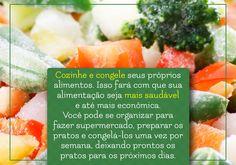 Clique na imagem e veja como congelar os alimentos da maneira correta!