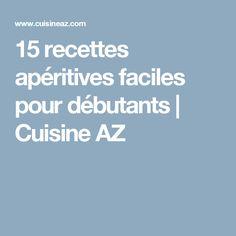 15 recettes apéritives faciles pour débutants   Cuisine AZ