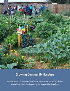 Denver Urban Gardens - Best Practices Handbook  ***lots of great ideas***Donation Basket-sign asking not to pick from others' beds, but a basket for extra vegetables for neighbors in need.