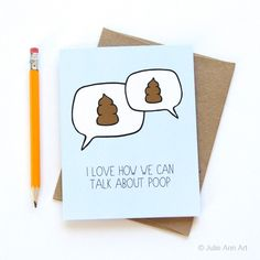 Funny Friendship Card - Best Friend Card - I Love How We Can Talk About Poop (4.50 USD) by JulieAnnArt