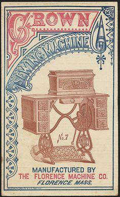Crown sewing machine, no. Vintage Labels, Vintage Ephemera, Vintage Paper, Boston Public Library, Artist Sketchbook, Steampunk Design, Vintage Sewing Machines, Sewing Art, Letter Art
