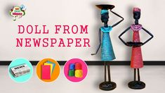 How to make doll from Newspaper and Tissue paper | African doll || diy C...