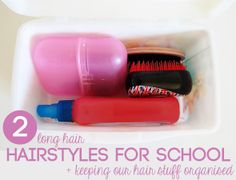 How we organise our school hair 'stuff,' 2 simple plaited hairstyles for long hair and the hairbrush that has literally saved my sanity (as a Mum with a child who hates having her long hair brushed!)