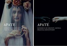 greek mythology → apate greek goddess of deceit, guile, fraud & deception Greek And Roman Mythology, Greek Gods And Goddesses, Greek Goddess Mythology, Names Of Goddesses, Greek Goddess Art, Greece Mythology, Moon Goddess, Fantasy Names, Name Inspiration