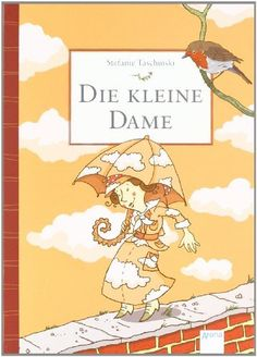 Die kleine Dame (Kinderbuch), http://www.amazon.de/dp/3401064819/ref=cm_sw_r_pi_awdl_FJFmwb1YEC6SV