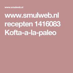 www.smulweb.nl recepten 1416083 Kofta-a-la-paleo
