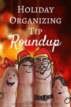 Holiday Organizing Tips Roundup | GoodLifeOrganizing.net